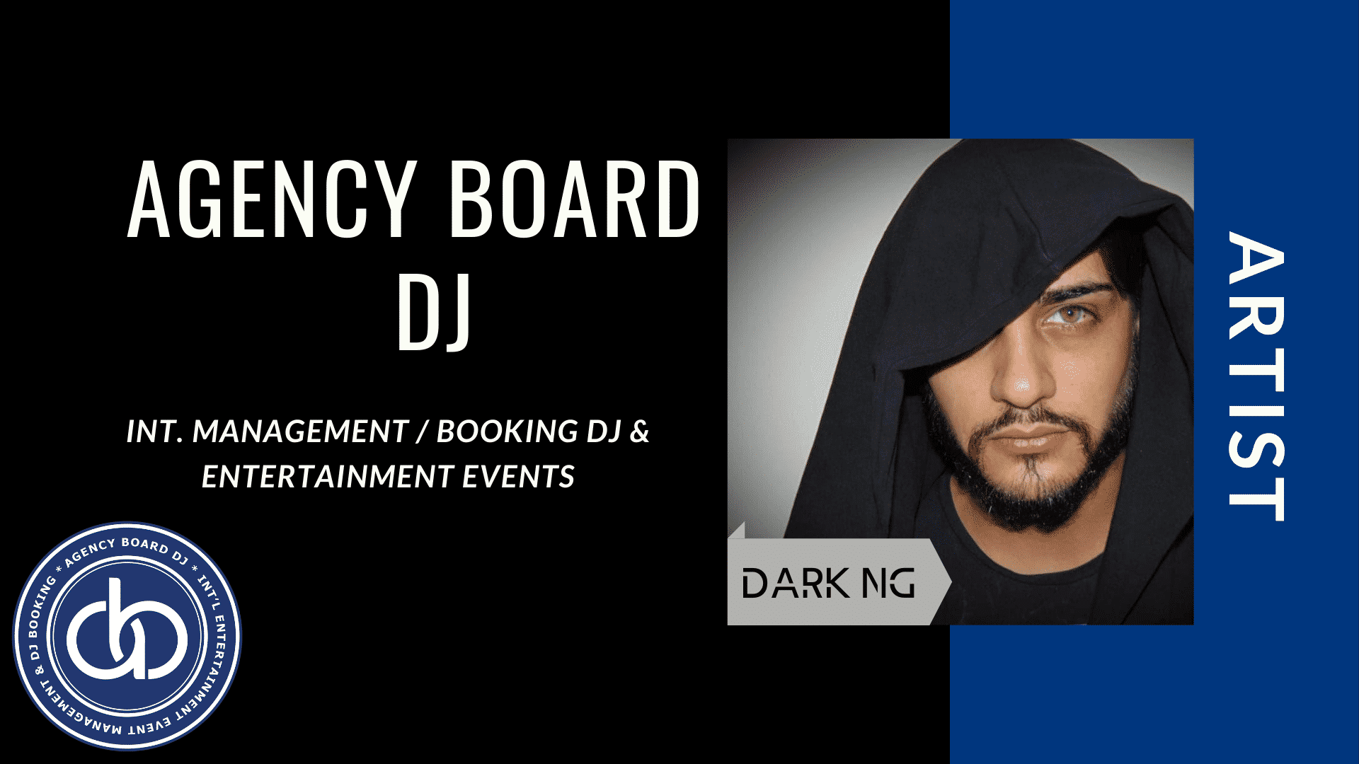 DARK-NG,Artist, DJ Booking Agency