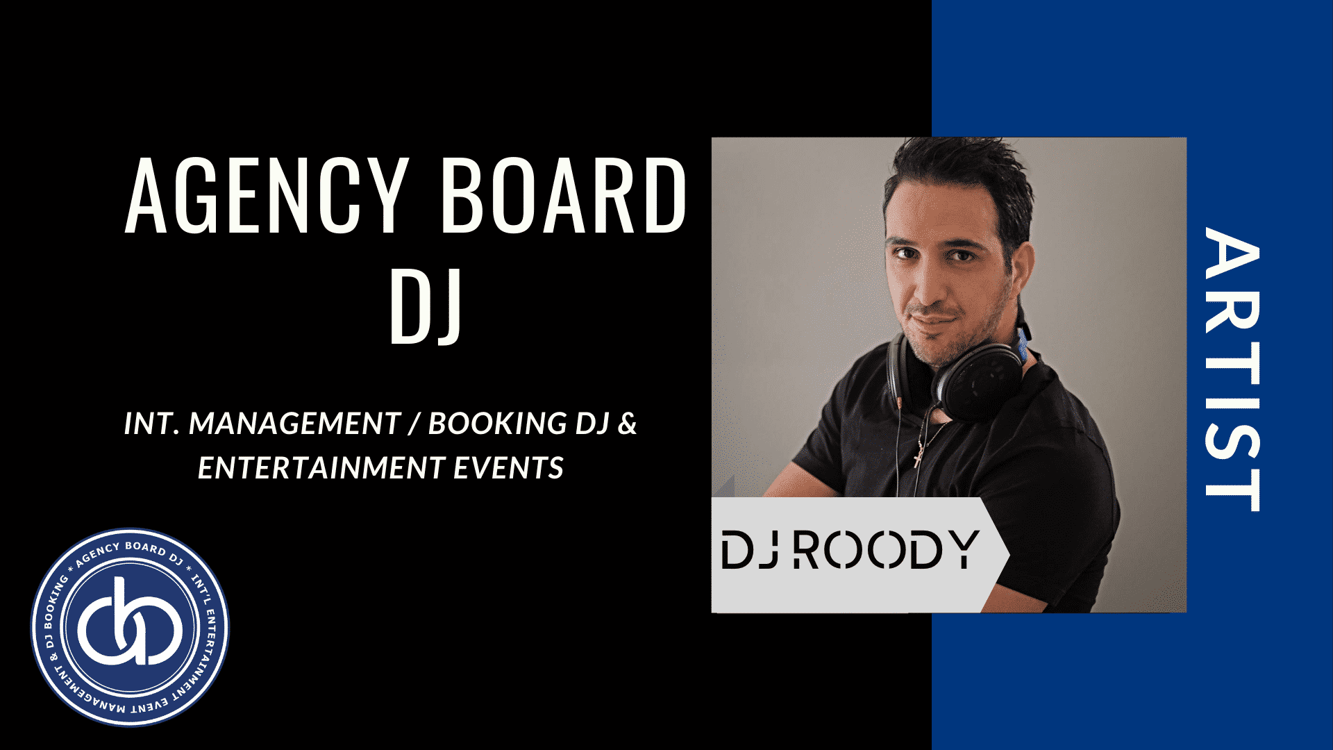 Dj-Roody,Artist, DJ Booking Agency