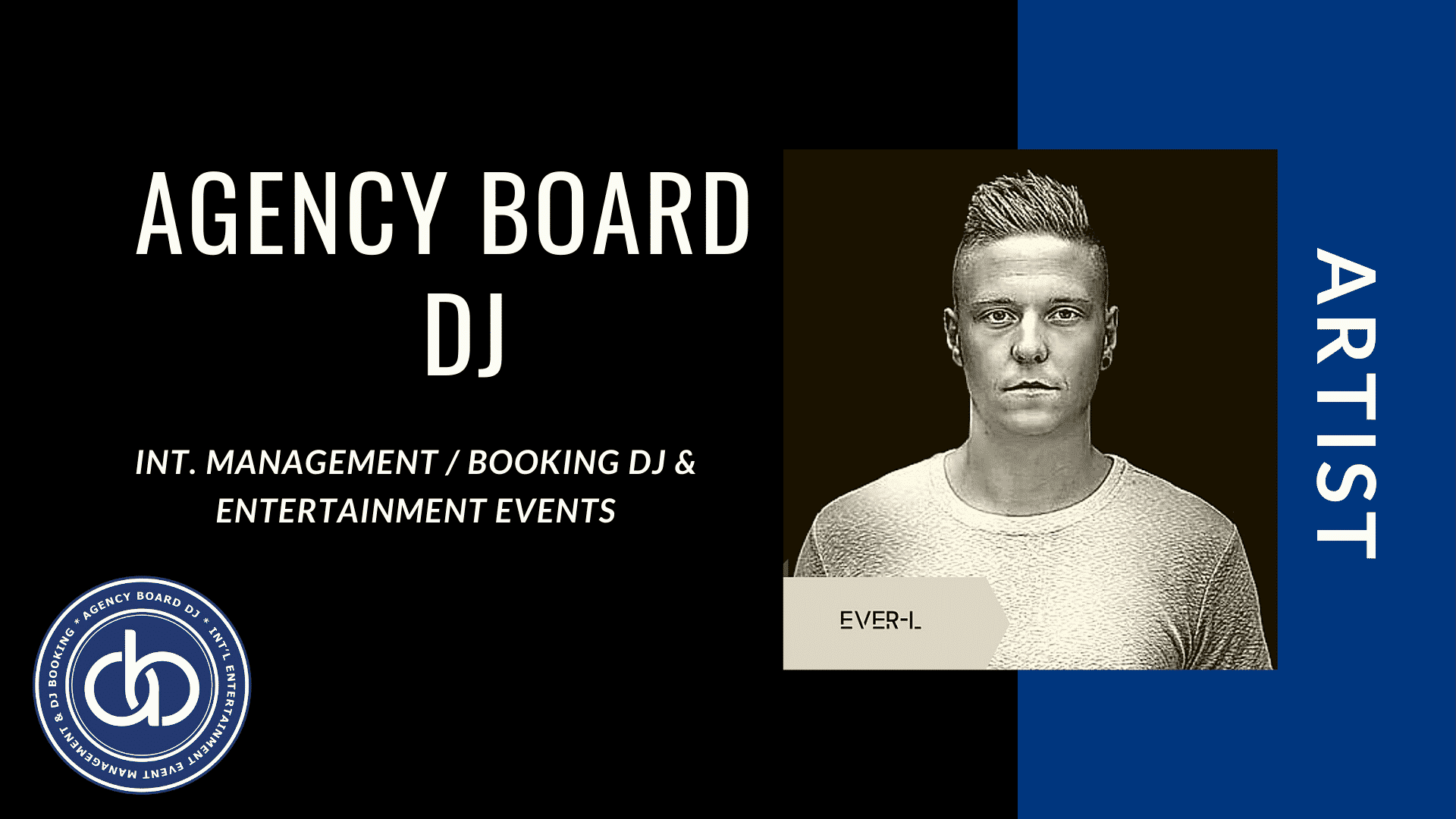 ever-l,Artist, DJ Booking Agency