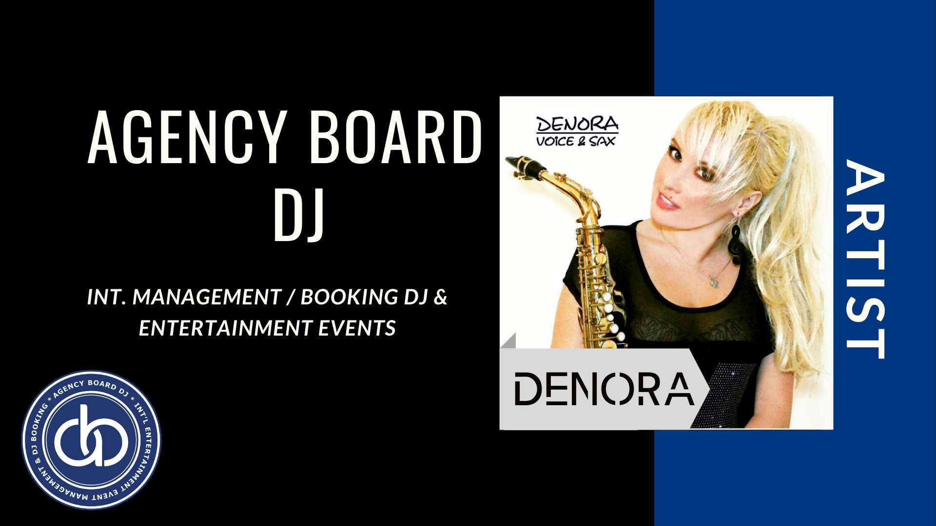 DENORA,Artist, DJ Booking Agency